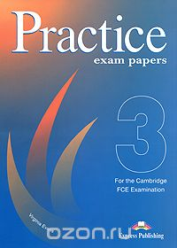 "Скачать книгу ""FCE Practice Exam Papers 3, Virginia Evans"""